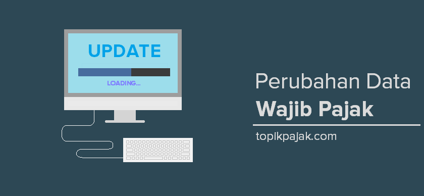 Update Data Wajib Pajak
